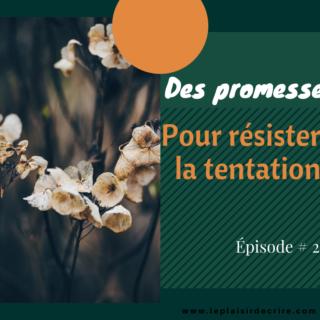 Épisode # 26: Des promesses divines pour résister à la tentation