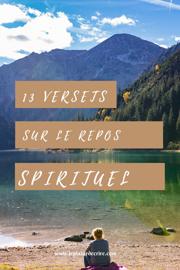 13 Versets Sur Le Repos Spirituel